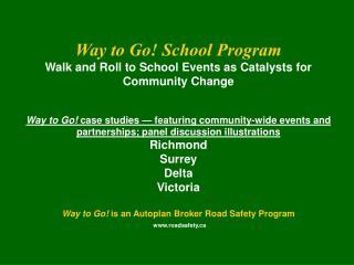 RICHMOND Walking Yellow Wednesday — March Traffic Safety Awareness Week