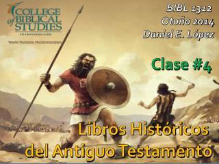 Libros Hist�ricos  del Antiguo Testamento