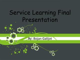 Service Learning Final Presentation