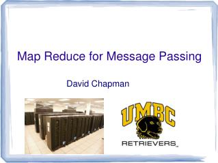 Map Reduce for Message Passing