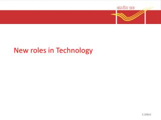New roles  in Technology