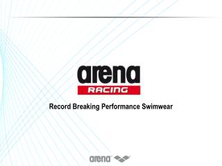 Record Breaking Performance Swimwear
