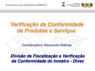 Verificação da Conformidade de Produtos e Serviços