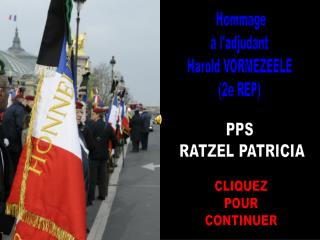Hommage à l'adjudant  Harold VORMEZEELE  (2e REP)