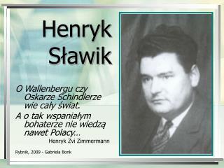 Henryk S?awik