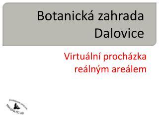 Botanická zahrada Dalovice