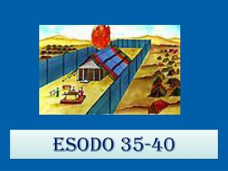 Esodo 35-40