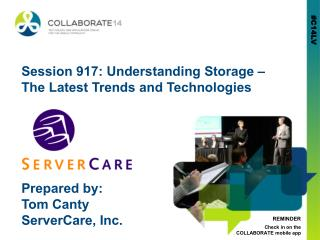 Session 917: Understanding Storage – The Latest Trends and Technologies