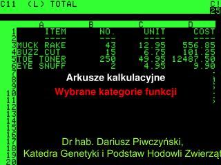 Dr hab. Dariusz Piwczyński, Katedra Genetyki i Podstaw Hodowli Zwierząt