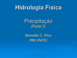 Hidrologia Física Precipitação (Parte 3)
