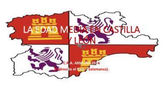 LA EDAD M EDIA EN CASTILLA Y LEÓN