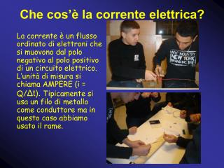 Che cos'è la corrente elettrica?