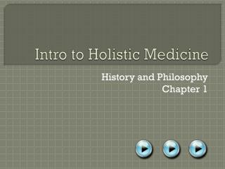 Intro to Holistic Medicine