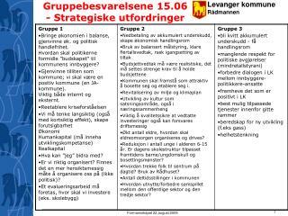 Gruppebesvarelsene 15.06 - Strategiske utfordringer