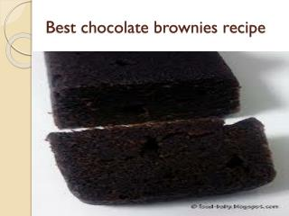Best chocolate brownies recipe