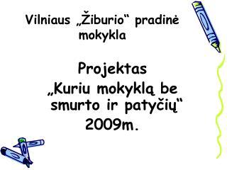 """Vilniaus """"Žiburio"""" pradinė mokykla"""