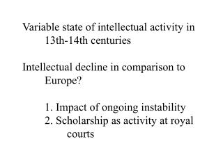 Variable state of intellectual activity in 13th-14th centuries