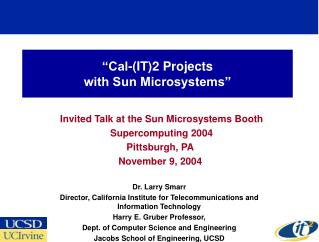 """Cal-(IT)2 Projects  with Sun Microsystems"""