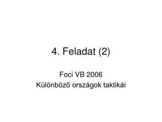 4. Feladat (2)