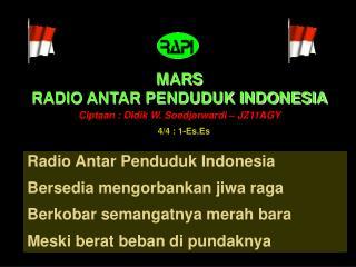 MARS RADIO ANTAR PENDUDUK INDONESIA