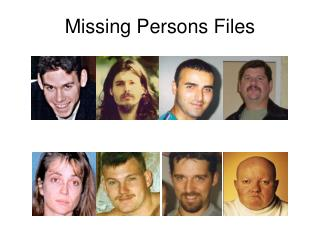 Missing Persons Files