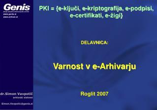 DELAVNICA: Varnost v e-Arhivarju Roglit 2007