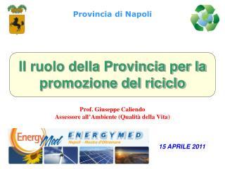Il ruolo della Provincia per la promozione del riciclo