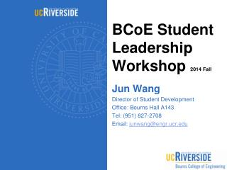 BCoE Student Leadership Workshop  2014 Fall