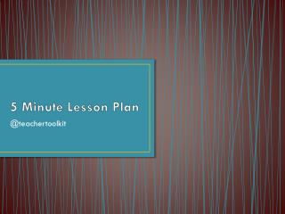 5 Minute Lesson Plan
