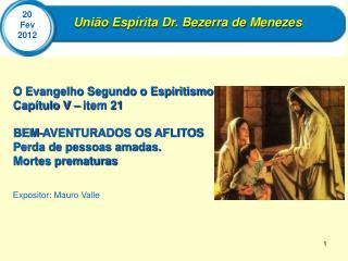União Espírita Dr. Bezerra de Menezes