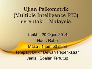 Ujian Psikometrik (Multiple Intelligence PT3) serentak 1 Malaysia