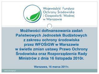 Podstawy prawne funkcjonowania  WFOŚiGW w Warszawie