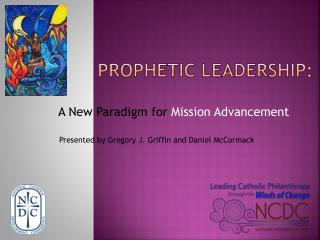 Prophetic Leadership: