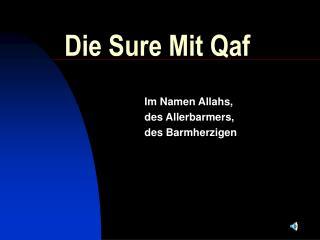 Die Sure Mit Qaf