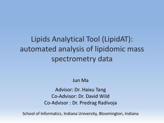 Lipids  Analytical  T ool  ( LipidAT ): automated analysis of  l ipidomic mass spectrometry data