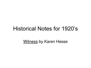 Historical Notes for 1920's