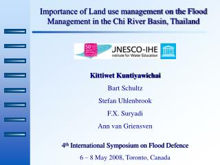 Importance of Land use management on the Flood Management in the Chi River Basin, Thailand