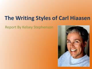 The Writing Styles of Carl Hiaasen