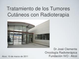 Tratamiento de los Tumores Cutáneos con Radioterapia