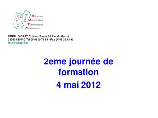 2eme journ�e de formation 4 mai 2012
