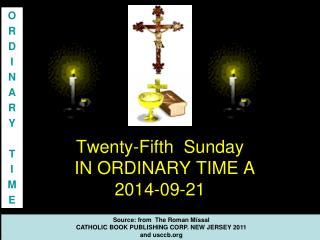 Twenty-Fifth  Sunday  IN ORDINARY TIME A  2014-09-21