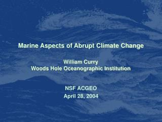 Marine Aspects of Abrupt Climate Change