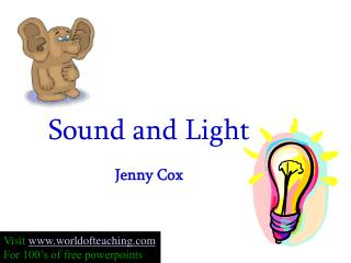 Sound and Light