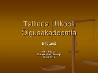 Tallinna Ülikooli Õigusakadeemia