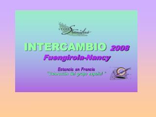 INTERCAMBIO  2008 Fuengirola-Nancy