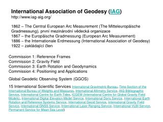 International Association of Geodesy ( IAG ) iag-aig/