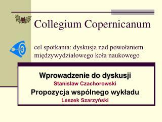 Collegium Copernicanum cel spotkania: dyskusja nad powołaniem międzywydziałowego koła naukowego