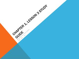 Chapter 1, Lesson 3 Study Guide