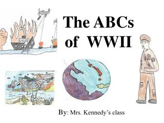 The ABCs of  WWII