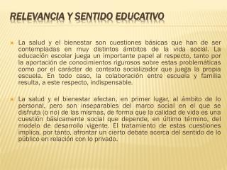 Relevancia y sentido educativo
